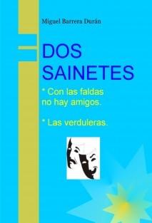 DOS SAINETES