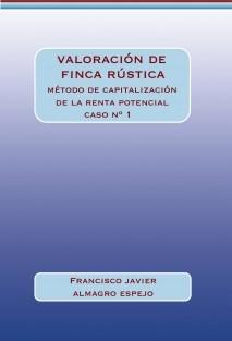 VALORACION DE FINCA RUSTICA - CASO 1