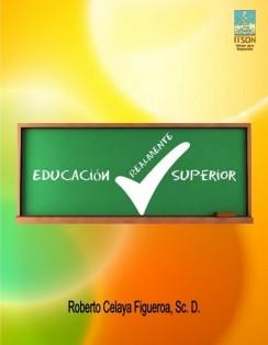 Educación REALMENTE Superior