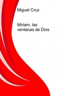 Miriam, las ventanas de Dios