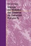 Manual del Maestro del Sistema de Sanación Karuna Ki