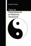Tesis de Especialización en Medicina Vibracional