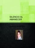 SILENCIO AL AMANECER