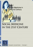 Social Medicine in the 21st Century