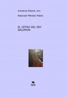 """""""El Cetro del Rey Salomòn"""""""