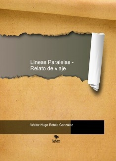 Líneas Paralelas - Relato de viaje