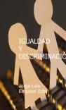 IGUALDAD Y DISCRIMINACION