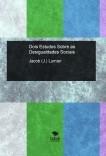 Dois Estudos Sobre as Desigualdades Sociais