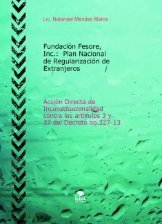 Fundación Fesore, Inc.:  Plan Nacional de Regularización de Extranjeros