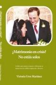 ¿Matrimonio en crisis? No estáis solos