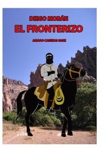 DIEGO MORÁN EL FRONTERIZO