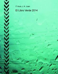 El Libro Verde 2014- Negocios por internet, Marketing, Herramientas, Estrategias, etc.