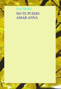NO TE PUEDO AMAR ANNA