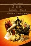 Munus Legitimum Volumen I: Venationes