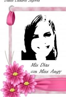 Mis Días con Miss Angy