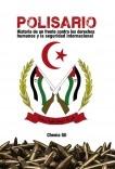 Polisario: Historia de un frente contra los derechos humanos y la seguridad internacional