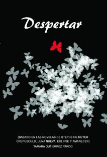 DESPERTAR (FanFic Continuación de Amanecer, saga Crepúsculo) +18
