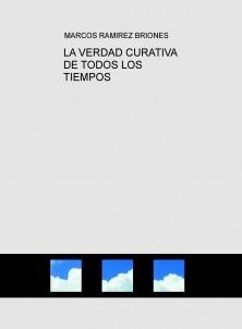 LA VERDAD CURATIVA DE TODOS LOS TIEMPOS