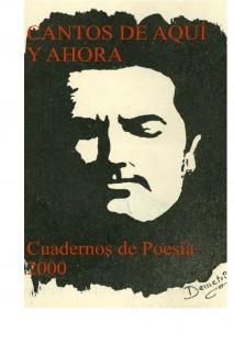 CANTOS AQUÍ Y AHORA (POESIA)