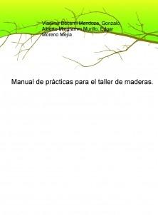 Manual de prácticas para el taller de maderas