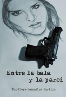 Entre la bala y la pared
