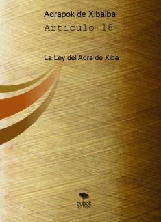 La Ley del Adra de Xiba Art. 18