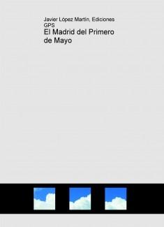 El Madrid del Primero de Mayo