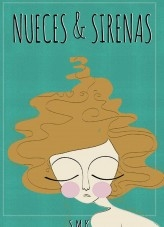 Nueces y sirenas
