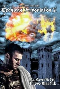 Crónicas Imperiales III - La Leyenda del Nuevo Marduk