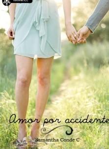 Amor por accidente