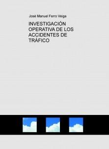 INVESTIGACIÓN OPERATIVA DE LOS ACCIDENTES DE TRÁFICO