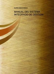 MANUAL DEL SISTEMA INTEGRADO DE GESTION