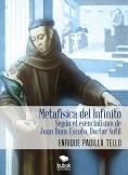 Metafísica del Infinito según el esencialismo de Juan Duns Escoto, Doctor Sutil