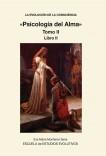 LA EVOLUCION DE LA CONSCIENCIA «Psicologia del Alma»  Tomo II