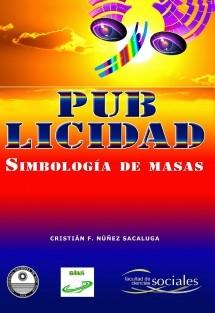 PUB-LICIDAD, Simbología de Masas