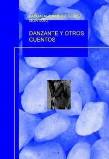 DANZANTE Y OTROS CUENTOS