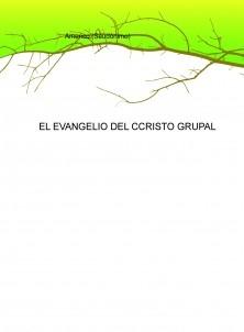 EL EVANGELIO DEL CRISTO GRUPAL