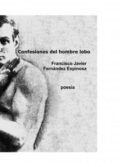 """""""Confesiones del hombre lobo"""""""