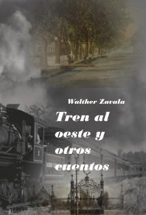 Tren al oeste y otros cuentos