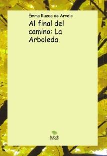 Al final del camino: La Arboleda
