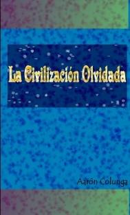 La civilización olvidada