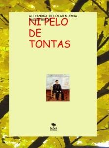 NI PELO DE TONTAS-LAS ROSAS DE LOS PIRINEOS