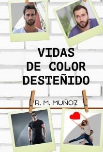Vidas de color desteñido