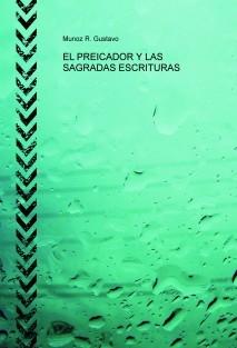 EL PREICADOR Y LAS SAGRADAS ESCRITURAS