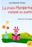 La jirafa Margarita cumple su sueño