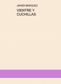 VIENTRE Y CUCHILLAS