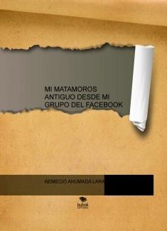 MI MATAMOROS ANTIGUO DESDE MI GRUPO DEL FACEBOOK