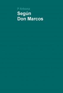 Según Don Marcos
