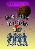 """""""Poemas bañados en luna de chocolate y canela"""""""
