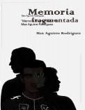 """""""Memoria fragmentada"""" de Max Aguirre Rodríguez"""